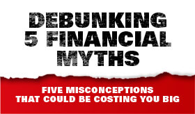 Infographic: Debunking 5 Financial Myths