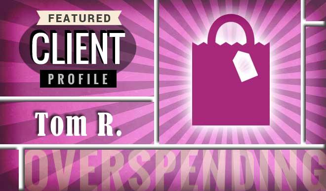 Tom R. Client Profile Graphic