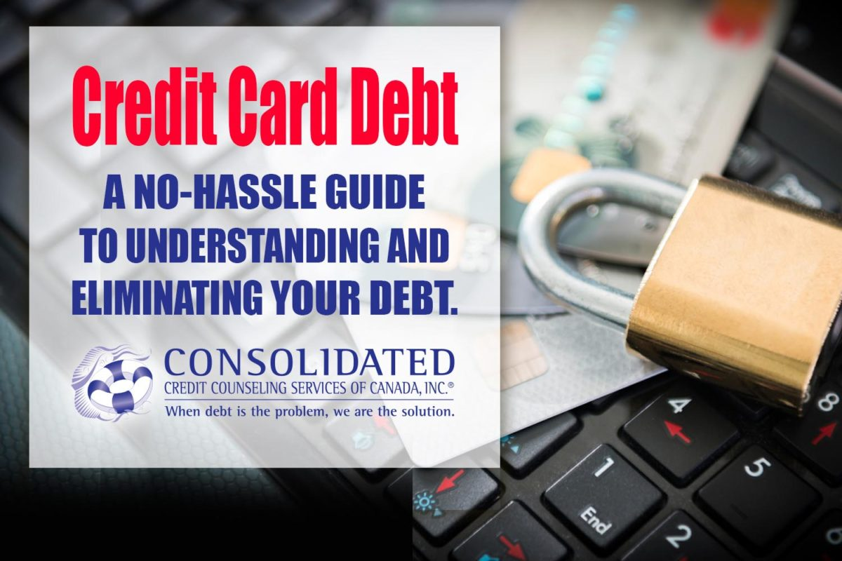 Credit Card Debt: A no-hassle guide to understanding and eliminating your debt