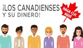 ¡Los canadienses y su dinero!